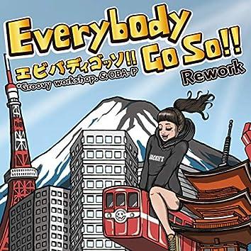 Everybody Go So!! (Rework)