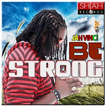 Be Strong - Single