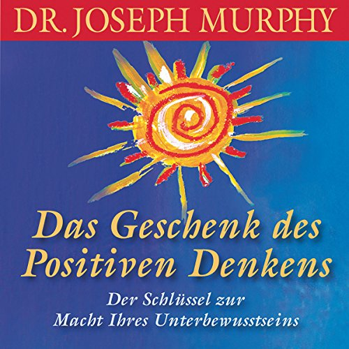 Das Geschenk des positiven Denkens Titelbild
