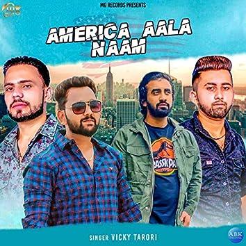 America Aala Naam - Single