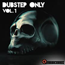 the only one dubstep