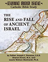 Come and See: The Rise and Fall of Ancient Israel