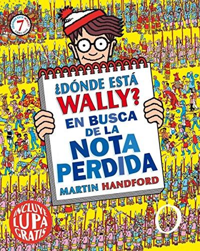 ¿Dónde está Wally? En busca de la nota perdida (Colección ¿Dónde está Wally?): (incluye lupa gratis)