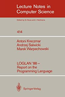 LOGLAN '88 - Report on the Programming Language (Lecture Notes in Computer Science)