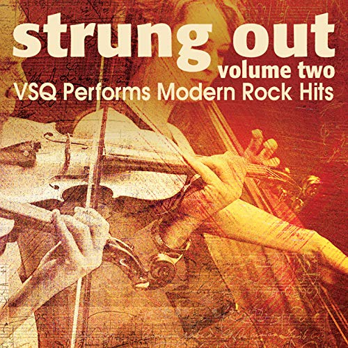 Strung Out, Vol. 2: VSQ Performs Modern Rock Hits