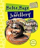 bags, belts & jewellery