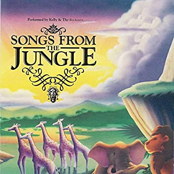 Songs From The Jungle