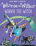 Winnie and Wilbur: Winnie the Witch (Winnie and Wilbur Picture Books)