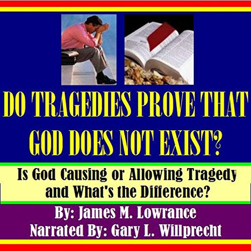Do Tragedies Prove That God Does Not Exist? Titelbild
