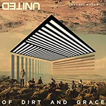 Of Dirt And Grace: Live From The Land (Live In Jerusalem/2016) [CD/DVD Combo] by Hillsong United (2016-08-05)