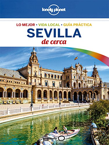 Sevilla de cerca 2 (Lonely Planet-Guías De cerca nº 1) eBook: Molina, Margot: Amazon.es: Tienda Kindle