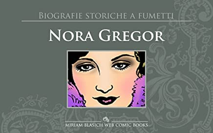 Nora Gregor : Biografie a fumetti