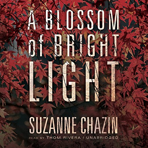 A Blossom of Bright Light audiobook cover art