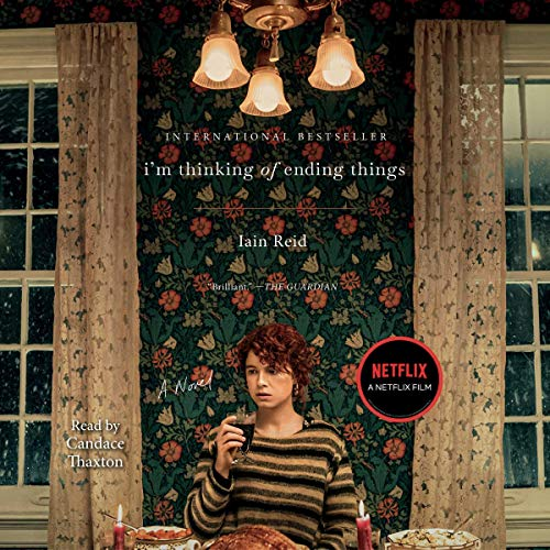 I'm Thinking of Ending Things Audiobook By Iain Reid cover art