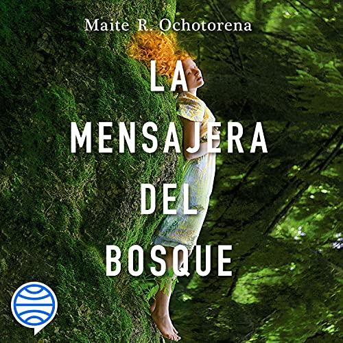 Diseño de la portada del título La mensajera del bosque