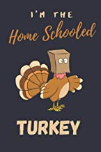 I'm The Home Schooled Turkey Journal: funny holiday matching family set of Thanksgiving gifts for the whole family Gift Jo...