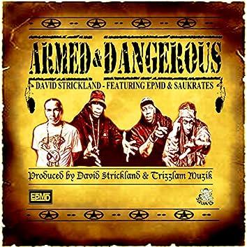 Armed & Dangerous (feat. EPMD & Saukrates)