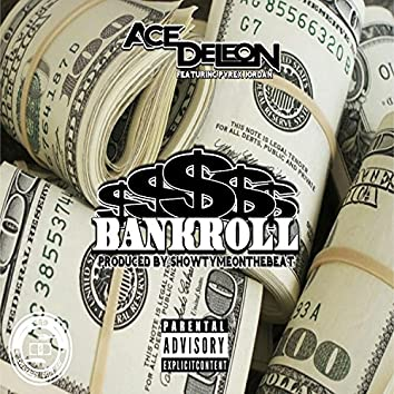 Bank Roll (feat. Pyrex Jordan)