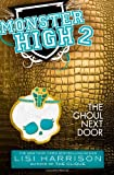 Monster High: The Ghoul Next Door