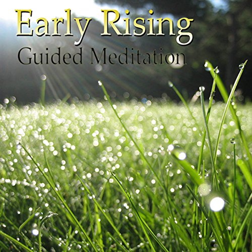 Guided Meditation for Early Rising audiobook cover art