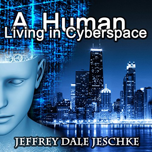 A Human Living in Cyberspace audiobook cover art