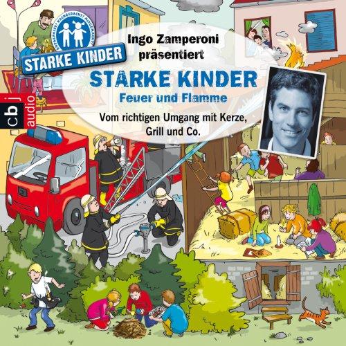 Page de couverture de Feuer und Flamme - Vom richtigen Umgang mit Kerze, Grill & Co.