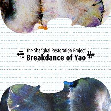 Breakdance of Yao