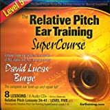 The Relative Pitch Ear Training SuperCourse : Level 5