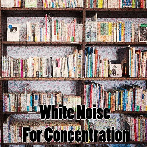 Study Exam Music, Study Concentration, Study Hard & White Noise Research
