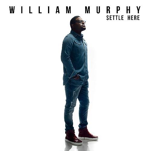 William Murphy - Settle Here (2019)