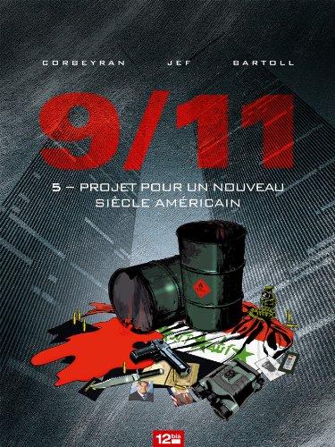 9/11 - Tome 05 : Projet pour un nouveau siècle américain