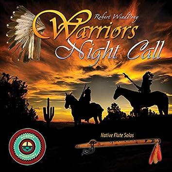Warriors Night Call