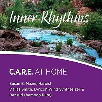 Inner Rhythms  Care at Home by Mazer Susan E  2015-08-10?