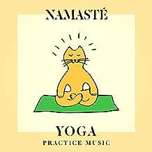 Namasté Yoga Practice Music