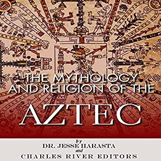 The Mythology and Religion of the Aztec cover art