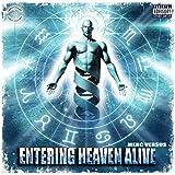 Entering Heaven Alive