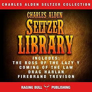 Charles Alden Seltzer Library audiobook cover art
