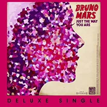 Just The Way You Are (Deluxe Single)