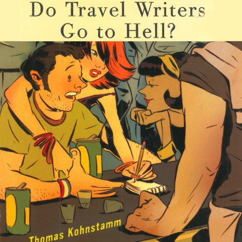 Do Travel Writers Go to Hell? audiobook cover art