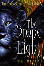 The Stone Light (The Dark Reflections Trilogy Book 2)