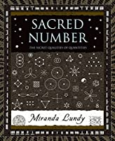 Sacred Number: The Secret Qualities Of Quantities (Wooden Books)