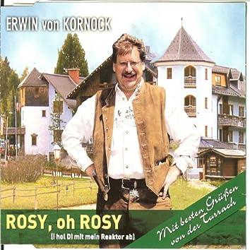 Rosy, oh Rosy (Der Reaktor)(i hol' Di mit mein Reaktor ab)