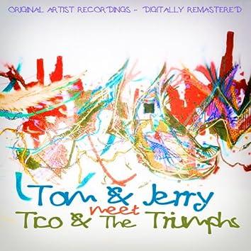 Tom & Jerry Meet Tico & The Triumphs