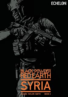 Black Powder Red Earth Syria V3: Evergreen (Volume 3)