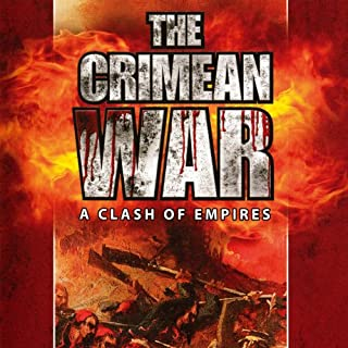 The Crimean War     A Clash of Empires              By:                                                                                                                                 Thomas Vaughan                               Narrated by:                                                                                                                                 Thomas Vaughan                      Length: 3 hrs and 24 mins     5 ratings     Overall 3.6