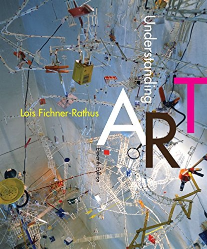 Compare Textbook Prices for Understanding Art 11 Edition ISBN 9781285859293 by Fichner-Rathus, Lois