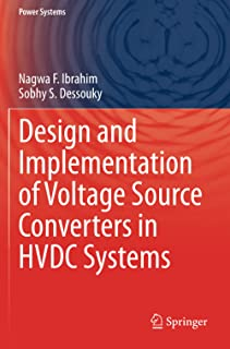 Design and Implementation of Voltage Source Converters in HVDC Systems