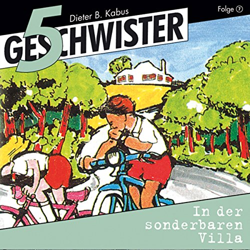In der sonderbaren Villa     5 Geschwister 7              By:                                                                                                                                 Günter Schmitz                               Narrated by:                                                                                                                                 Justine Seewald,                                                                                        Katrin Landau,                                                                                        Stephan Hofmann,                   and others                 Length: 1 hr and 14 mins     1 rating     Overall 5.0