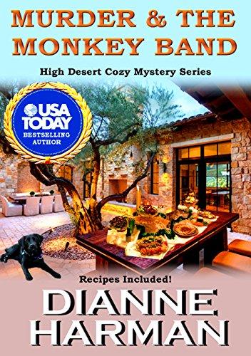 Murder & The Monkey Band: High Desert Cozy Mystery Series