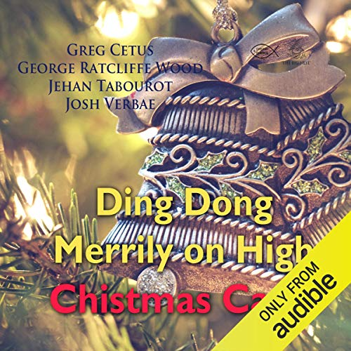 Ding Dong Merrily on High Christmas Carol audiobook cover art